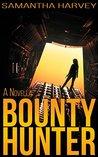 Bounty Hunter: A Novella