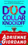 Dog Collar Knockoff (A Lucie Rizzo Mystery, #2)