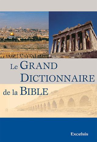 Grand dictionnaire de la Bible