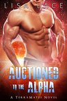 Auctioned to the Alpha (TerraMates, #5)