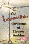 The Impossible Christmas of Clooney Dockins: A Short Story