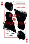 Reina de corazones by Colleen Oakes