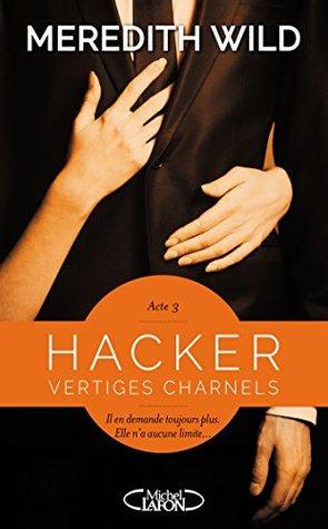 Vertiges Charnels (Hacker #3)