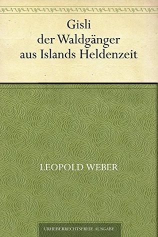 Gisli der Waldgänger aus Islands Heldenzeit