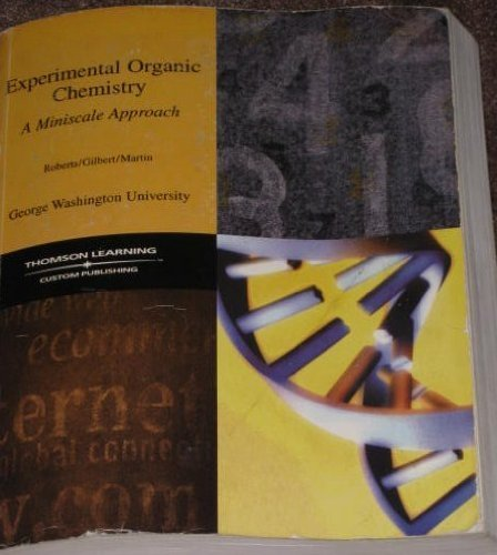 Experimental Organic Chemistry: A Miniscale Approach