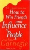 How To Win Friends and influence People [Paperback] [Jan 01, 2010] Dale Carnegie