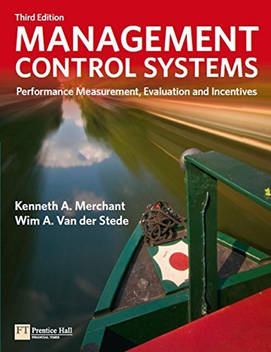 Management Control Systems: Performance Measurement, Evaluation and Incentives (Financial Times