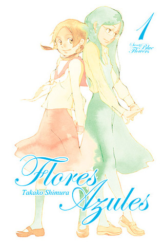 Ebook Flores Azules, Vol. 1 by Takako Shimura DOC!