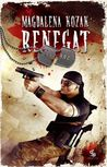 Renegat (Nocarz, #2)