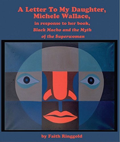 A Letter to my Daughter, Michele: in response to her book, Black Macho and the Myth of the Superwoman