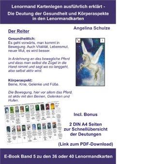 Kartenlegen ausführlich erklärt - Die Deutung der Gesundheit und Körperaspekte in den Lenormandkarten: E-Book Band 5 zu den 36 oder 40 Lenormandkarten ... in den Lenormandkarten)