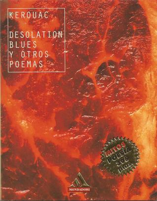 Desolation blues y otros poemas