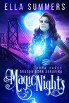 Magic Nights (Dragon Born Serafina, #3)
