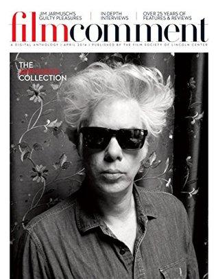 Film Comment Digital Anthology - Jim Jarmusch
