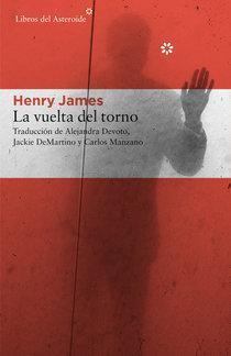 La vuelta del torno by Henry James