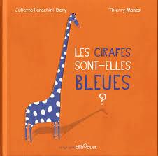 Les Girafes sont elles bleues