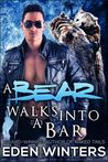 A Bear Walks into a Bar (A Bear Walks into a Bar, #1)