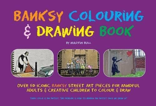Banksy Colouring & Drawing Book