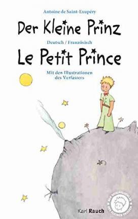 Der Kleine Prinz · Le Petit Prince: Deutsch / Französisch