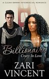 BWWM Romance: A Billionaire Crazy in Love