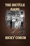 The Bicycle Gang by Ricky Corum