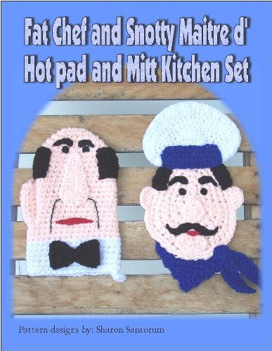 Fat Chef and Snotty Maitre d' Hot Pad Crochet Pattern
