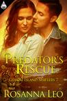 Predator's Rescue by Rosanna Leo