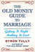 The Old Money Guide To Marriage by Byron Tully