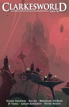 Clarkesworld Magazine, Issue 96 (Clarkesworld Magazine, #96)