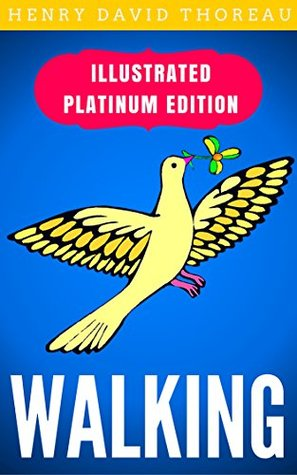 Walking: Illustrated Platinum Edition (Free Audiobook Included)