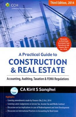 A Practical guide Construction & Real Estate Accounting, Auditing, Taxation & FEMA Regulations
