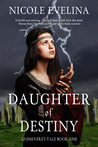 Daughter of Destiny (Guinevere's Tale #1)