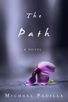The Path by Michael  Padilla