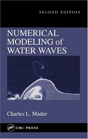 Numerical Modeling of Water Waves, Second Edition