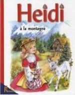 Heidi à la Montagne (Heidi, #1)