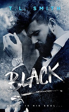 Black (Black #1) by T.L. Smith