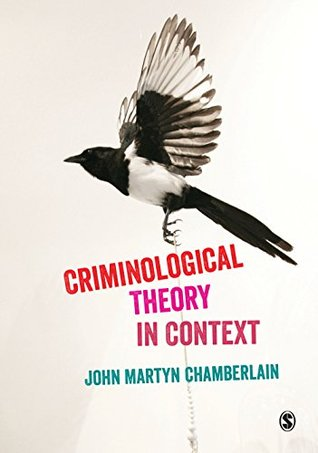 Criminological Theory in Context: An Introduction