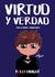 Virtud y Verdad by Rolly Haacht
