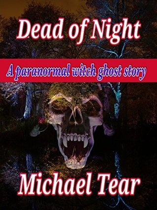 Dead of Night: A Paranormal Witch Ghost Story