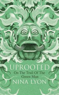 uprooted-on-the-trail-of-the-green-man