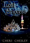 The Lost Princess by Cheri Chesley