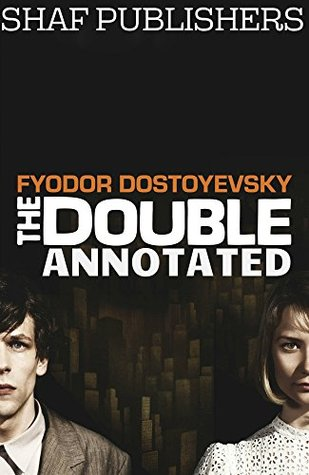 The Double (Annotated): Goes Mad
