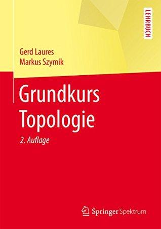 Grundkurs Topologie:
