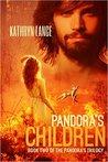 Pandora's Children