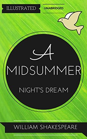 A Midsummer Night's Dream: By William Shakespeare : Illustrated & Unabridged (Free Bonus Audiobook)