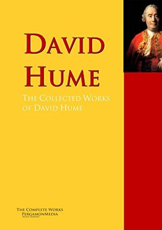 The Collected Works of David Hume: The Complete Works PergamonMedia