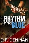 Rhythm and Blue by D.P. Denman