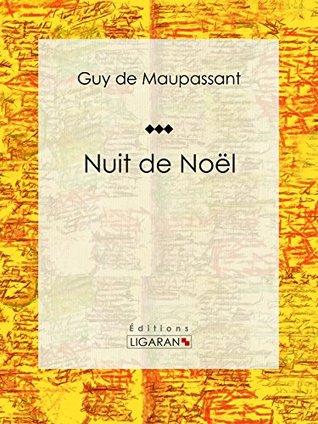 Nuit de Noël by Guy de Maupassant
