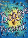 Bobby's Present (Lessons Learned Book 1)