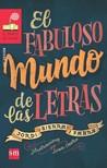 El fabuloso mundo de las letras by Jordi Sierra i Fabra